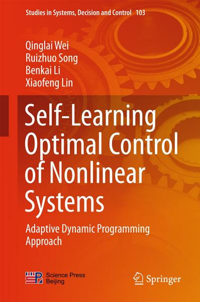 Self Learning Optimal Control of Nonlinear Systems PDF