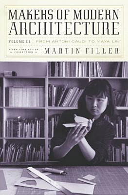 Makers of Modern Architecture  Volume III
