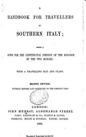 A Handbook for Travellers in Southern Italy ... Second edition [of the work originally written by Octavian Blewitt], entirely revised and corrected to the present time