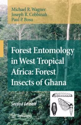 Forest Entomology in West Tropical Africa  Forest Insects of Ghana PDF