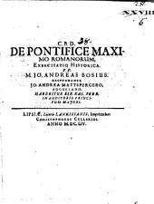 De pontifice maximo Romanorum exercitatio historica