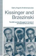 Kissinger and Brzezinski