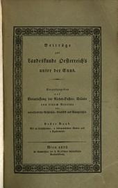 Beiträge zur Landeskunde Oesterreich's unter der Enns: Band 1