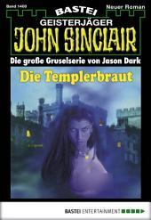 John Sinclair - Folge 1400: Die Templerbraut (1. Teil)