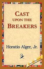 Cast Upon the Breakers PDF