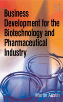 Business Development for the Biotechnology and Pharmaceutical Industry PDF