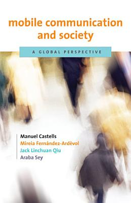 Mobile Communication and Society PDF