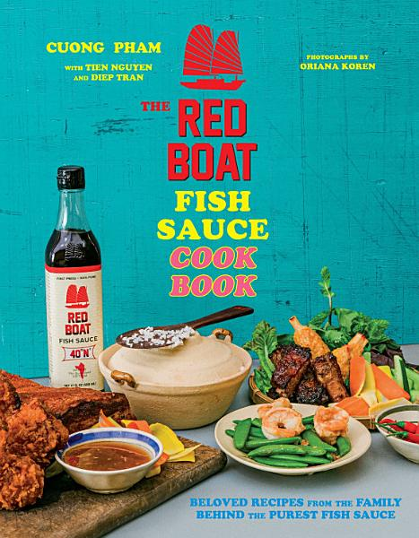 Download The Red Boat Fish Sauce Cookbook Book