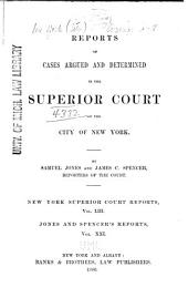 Reports of Cases Argued and Determined in the Superior Court of the City of New York: Volume 53