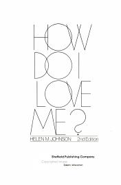 How Do I Love Me