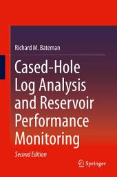 Cased-Hole Log Analysis and Reservoir Performance Monitoring: Edition 2