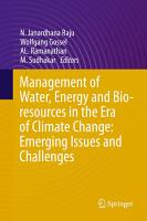 Management of Water  Energy and Bio resources in the Era of Climate Change  Emerging Issues and Challenges PDF