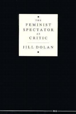 The Feminist Spectator as Critic