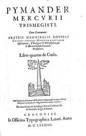Pymander: De Coelo, Volume 4