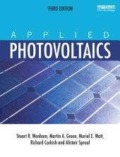 Applied Photovoltaics: Edition 3