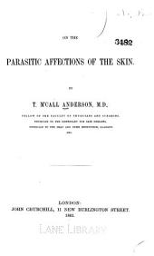 On the parasitic affections of the skin