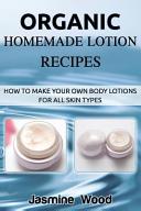 Organic Homemade Lotion Recipes PDF