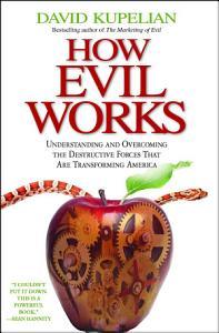 How Evil Works PDF