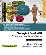Pixologic ZBrush 4R8: A Comprehensive Guide, 4th Edition