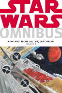 Star Wars: Omnibus - X-Wing Rogue Squadron Volume 3