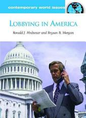 Lobbying in America: A Reference Handbook