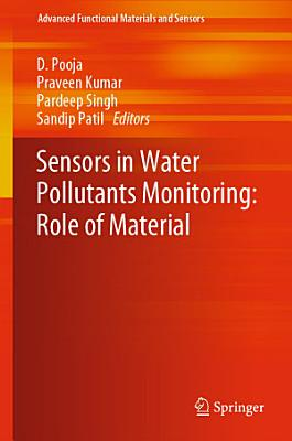Sensors in Water Pollutants Monitoring: Role of Material