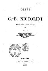 Opere di G.-B. Niccolini: Discorso sulla tragedia greca, Volume 1