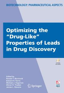 Optimizing the  Drug Like  Properties of Leads in Drug Discovery