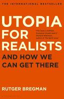 UTOPIA FOR REALISTS.
