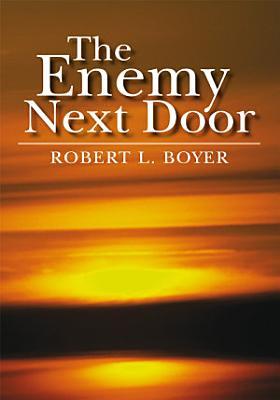 The Enemy Next Door