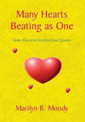 Many Hearts Beating as One: Some Favorite Inspirational Quotes