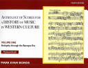 Anthology of Scores Volume I for History of Music in Western Culture