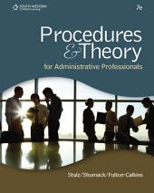 Procedures & Theory for Administrative Professionals: Edition 7