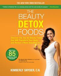 The Beauty Detox Foods Book PDF