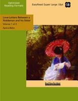 Love Letters Between a Nobleman and his Sister  Volume 1 of 2    EasyRead Super Large 18pt Edition  PDF
