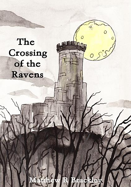 Download The Crossing of the Ravens Book