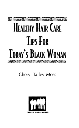 Healthy Hair Care Tips for Today's Black Woman