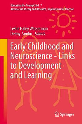 Early Childhood and Neuroscience   Links to Development and Learning PDF