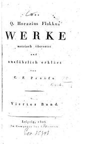 Des Quintus Horazius Flakkus Werke: Carmina. Oden : Lib. 2, Volume 4