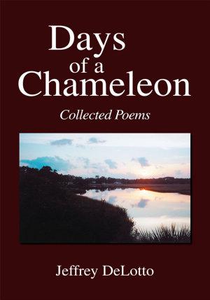 Days of a Chameleon