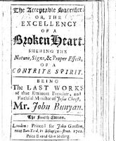 The Acceptable Sacrifice  or the Excellency of a broken heart  shewing the nature  signs and proper effects of a contrite spirit     With a preface prefixed thereunto  by an Eminent Minister of the Gospel in London  George Cokayn   PDF