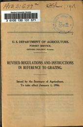Revised Regulations and Instructions in Reference to Grazing ... to Take Effect January 1, 1906
