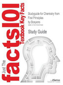 Studyguide for Chemistry from First Principles by Jan C  A  Boeyens  Isbn 9781402085451