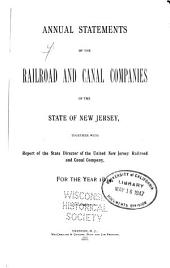 Annual Statements of the Railroad and Canal Companies Together with Report of the State Director of the United New Jersey Railroad and Canal Company