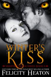 Winter's Kiss: Vampires Realm Romance Series Book 5