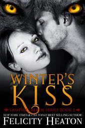 Winter's Kiss: Vampires Realm Romance Series Book 5
