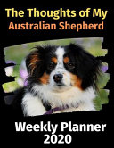 The Thoughts of My Australian Shepherd