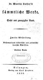 Dr. Martin Luther's sämmtliche Werke: Band 26