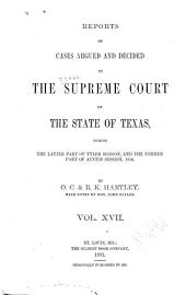 The Texas Reports: Cases Adjudged in the Supreme Court, Volume 17