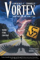 Vortex: Book Three of the Veins Cycle